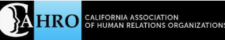 California association of Human Relations Organization