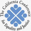 The Califorcnia Conference For Equality and Justice